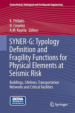 SYNER-G: Typology Definition and Fragility Functions for Physical Elements at Seismic Risk