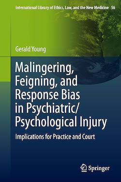 Malingering, Feigning, and Response Bias in Psychiatric/ Psychological Injury