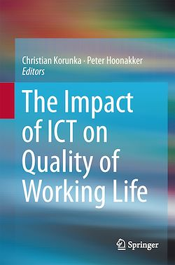 The Impact of ICT on Quality of Working Life