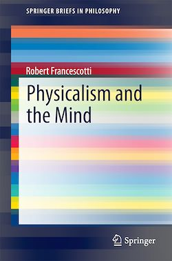 Physicalism and the Mind