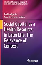 Download this eBook Social Capital as a Health Resource in Later Life: The Relevance of Context