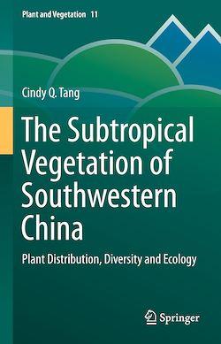 The Subtropical Vegetation of Southwestern China