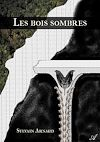 Télécharger le livre :  Les bois sombres