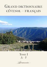 Téléchargez le livre :  Grand dictionnaire cévenol – français