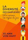 Télécharger le livre :  La Diversité décomplexée