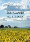 Télécharger le livre :  Nos amours sacrilèges - Tome 2