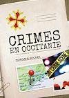 Télécharger le livre :  Crimes en Occitanie