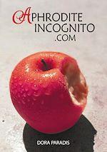 Téléchargez le livre :  AphroditeIncognito.com