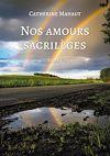 Télécharger le livre :  Nos amours sacrilèges - Tome 3
