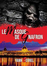 Téléchargez le livre :  Le masque de Gnafron