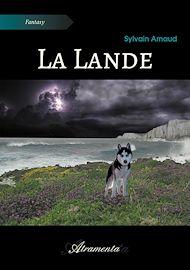 Téléchargez le livre :  La Lande