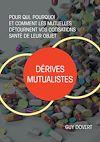 Télécharger le livre :  Dérives mutualistes