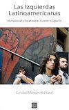 Télécharger le livre :  Las Izquierdas Latinoamericanas