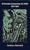 Télécharger le livre :  El Partido Comunista de Chile, 1922-1947