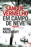 Télécharger le livre :  Sangue Vermelho em Campo de Neve