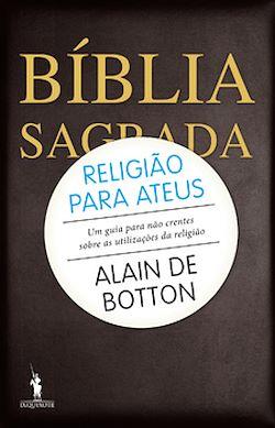 Religião para Ateus ? Um guia para não crentes sobre as utilizações da religião