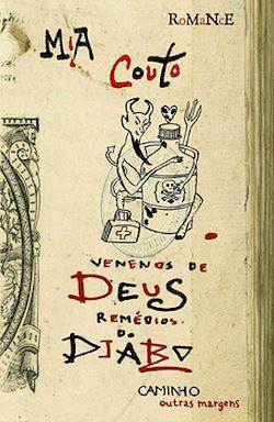 Venenos de Deus, Remédios do Diabo