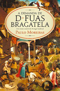 A Demanda de D. Fuas Bragatela