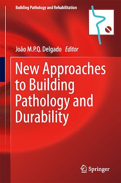 New Approaches to Building Pathology and Durability