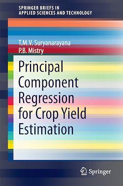 Principal Component Regression for Crop Yield Estimation