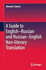 Download this eBook A Guide to English–Russian and Russian–English Non-literary Translation