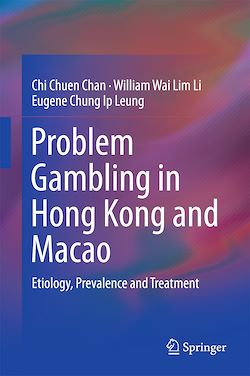 Problem Gambling in Hong Kong and Macao