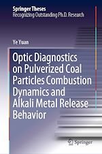 Download this eBook Optic Diagnostics on Pulverized Coal Particles Combustion Dynamics and Alkali Metal Release Behavior