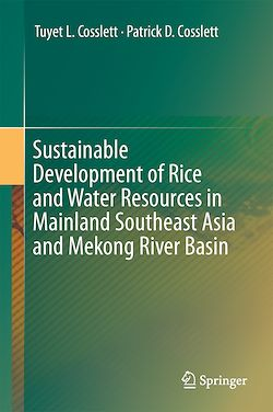Sustainable Development of Rice and Water Resources in Mainland Southeast Asia and Mekong River Basin