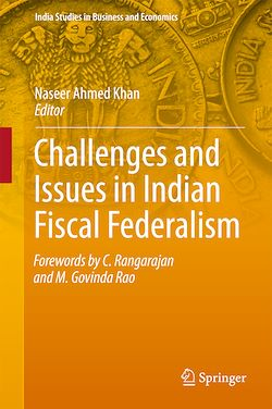 Challenges and Issues in Indian Fiscal Federalism
