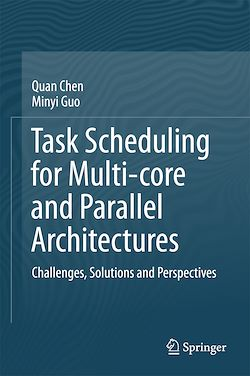 Task Scheduling for Multi-core and Parallel Architectures