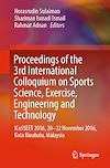 Download this eBook Proceedings of the 3rd International Colloquium on Sports Science, Exercise, Engineering and Technology