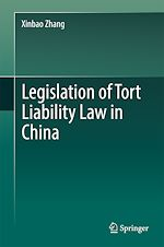 Download this eBook Legislation of Tort Liability Law in China