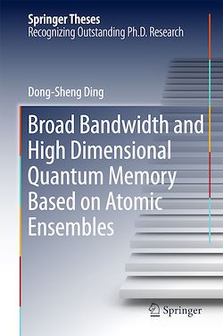 Broad Bandwidth and High Dimensional Quantum Memory Based on Atomic Ensembles
