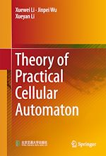 Download this eBook Theory of Practical Cellular Automaton