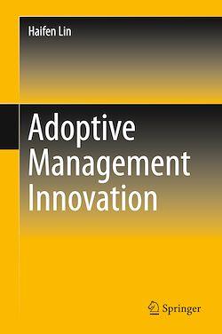 Adoptive Management Innovation