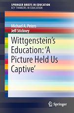 Download this eBook Wittgenstein's Education: 'A Picture Held Us Captive'