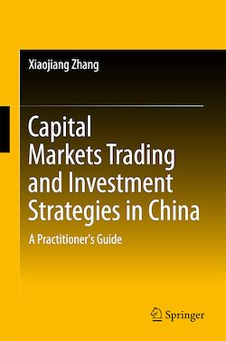 Capital Markets Trading and Investment Strategies in China