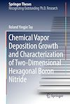 Download this eBook Chemical Vapor Deposition Growth and Characterization of Two-Dimensional Hexagonal Boron Nitride
