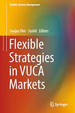 Download this eBook Flexible Strategies in VUCA Markets
