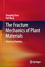 Download this eBook The Fracture Mechanics of Plant Materials