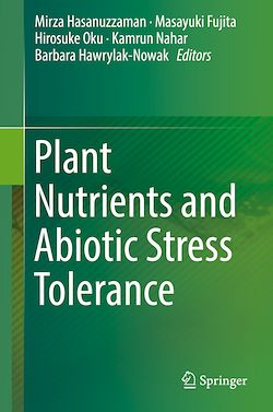 Plant Nutrients and Abiotic Stress Tolerance