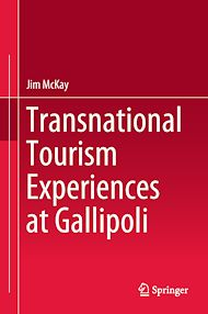 Download the eBook: Transnational Tourism Experiences at Gallipoli