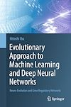 Download this eBook Evolutionary Approach to Machine Learning and Deep Neural Networks