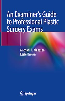 An Examiner's Guide to Professional Plastic Surgery Exams