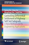 Download this eBook Controlling Differential Settlement of Highway Soft Soil Subgrade