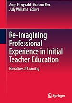 Download this eBook Re-imagining Professional Experience in Initial Teacher Education