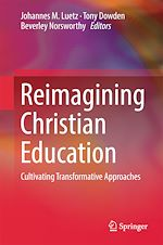 Download this eBook Reimagining Christian Education