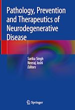 Download this eBook Pathology, Prevention and Therapeutics of Neurodegenerative Disease