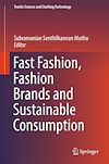 Download this eBook Fast Fashion, Fashion Brands and Sustainable Consumption
