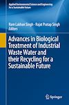 Download this eBook Advances in Biological Treatment of Industrial Waste Water and their Recycling for a Sustainable Future